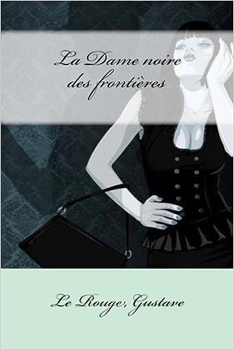 Book La Dame noire des frontières (French Edition)