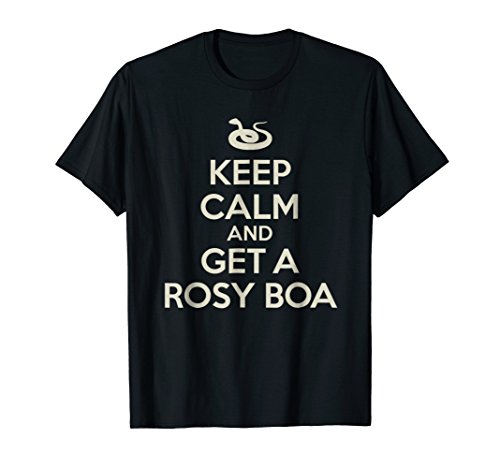 Keep Calm and Get a Rosy Boa Shirt for Snake ()