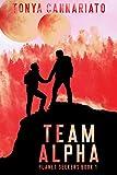 Amazon.com: Planet Seekers: Team Alpha eBook: Cannariato, Tonya: Kindle Store