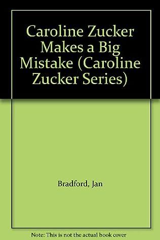 book cover of Caroline Zucker Makes a Big Mistake