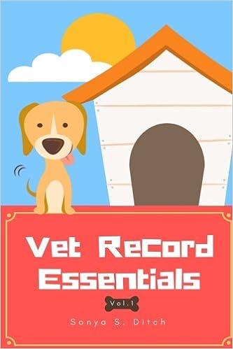 buy vet record essentials vol 1 pet medical records pet care