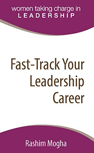 Fast-Track Your Leadership Career: A definitive template for advancing your career! ()