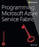 Programming Microsoft Azure Service Fabric (Developer Reference)