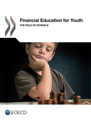 Financial Education For Youth: The Role Of Schools
