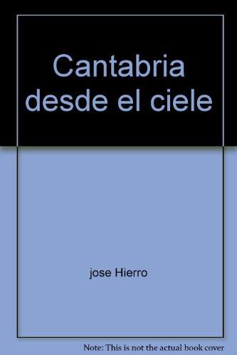 Descargar Libro Cantabria Desde El Cielo Rogelio Pérez-bustamante