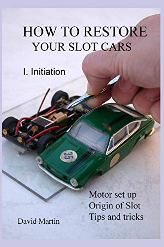 How to restore your slot cars