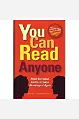 You Can Read Anyone (Never Be Fooled, Lied To, or Taken Advantage of Again) Hardcover