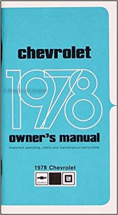 1978 Chevy Impala Caprice Owner S Manual Reprint Chevy Chevrolet Gm General Motors Chevy Chevrolet Gm General Motors Chevy Chevrolet Gm General Motors Chevy Chevrolet Gm General Motors Chevy Chevrolet Gm General