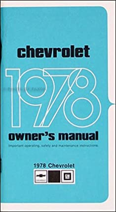 1978 chevy impala caprice owner s manual reprint chevrolet rh amazon com 1978 Chevy Caprice Front Grill 1978 Chevrolet