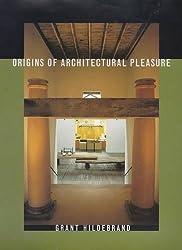 Origins of Architectural Pleasure