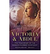 [VICTORIA & ABDULTHE TRUE STORY OF THE QUEEN'S CLOSEST CONFIDANT BY BASU, SHRABANI]PAPERBACK
