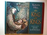 King of Kings, Susan Hill, 1564022102