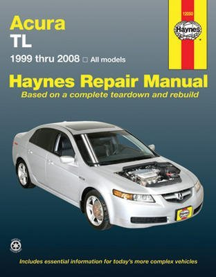 amazon com haynes acura tl 1999 thru 2008 repair manual 12050 rh amazon com 97 acura cl repair manual 1997 acura cl repair manual