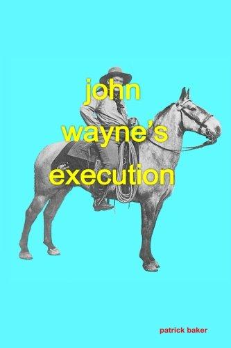 John Wayne's Execution pdf