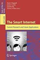 The Smart Internet: Current Research and Future Applications Front Cover
