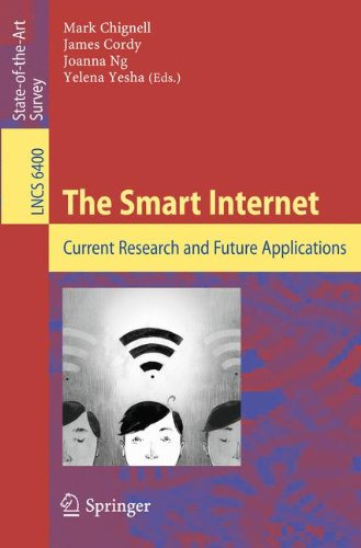 The Smart Internet: Current Research and Future Applications (Lecture Notes in Computer Science) (Tapa Blanda)