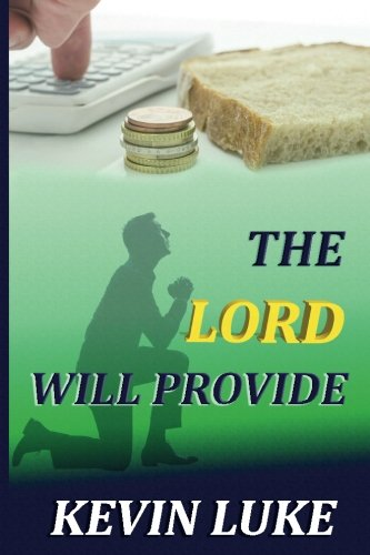 The Lord Will Provide: How we cause many of our own problems in our life pdf epub