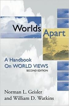 Book Worlds Apart: A Handbook on World Views; Second Edition