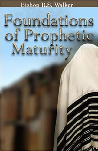 Book Foundations of Prophetic Maturity