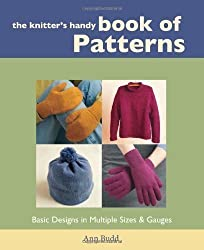 Knitters Handy Book Of Patterns: Basic Designs in Multiple Sizes and Gauges (Interweave) by Budd, Ann (2002)