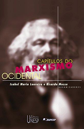 Capítulos do Marxismo ocidental (Coleção Prismas) (Portuguese Edition)