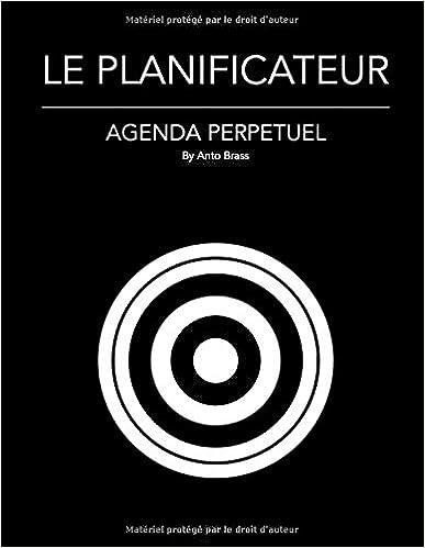 LE PLANIFICATEUR - AGENDA PERPETUEL: Agenda perpétuel du 1er ...
