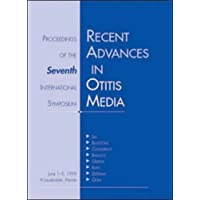 Recent Advances in Otitis Media With Effusion: Proceedings of the Seventh International...