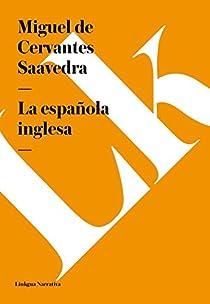 La española inglesa par De Cervantes