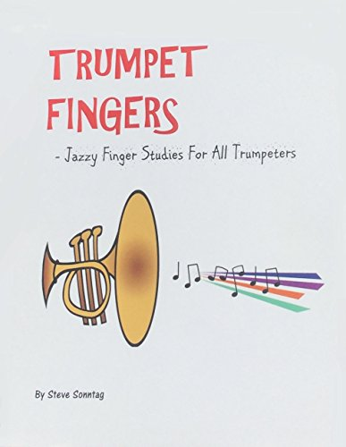 Trumpet Fingers - Jazzy Finger Studies For All Trumpeters