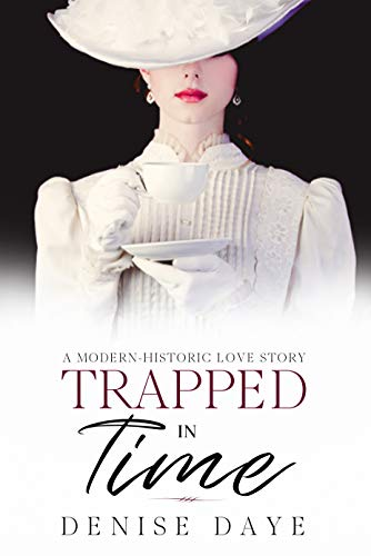 Trapped In Time by Denise Daye ebook deal