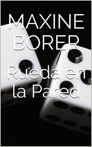 Rueda en la Pared (Spanish Edition)
