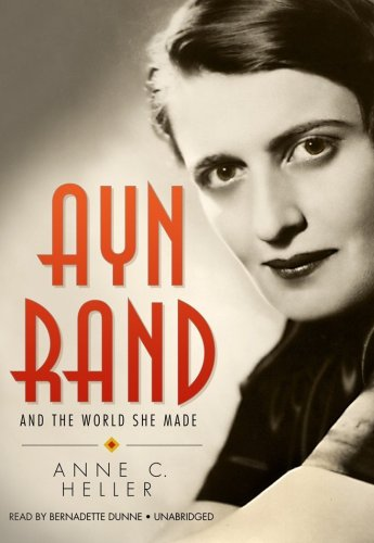 Ayn Rand and the World She Made (Library Edition) by Blackstone Audio, Inc.