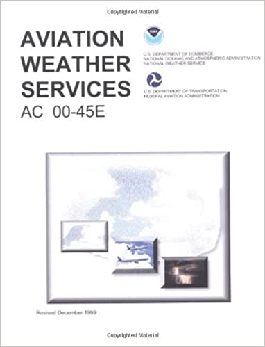 Aviation weather services faa handbook federal aviation aviation weather services faa handbook federal aviation administration 9781560273844 amazon books fandeluxe Images