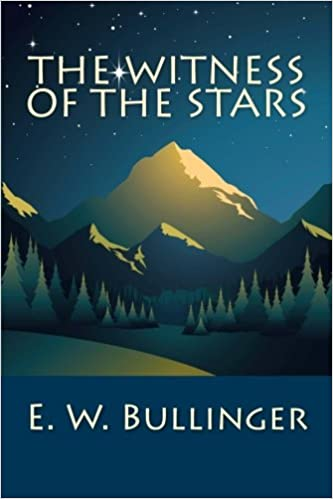 The witness of the stars e w bullinger 9781611045536 amazon the witness of the stars e w bullinger 9781611045536 amazon books fandeluxe Image collections