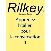 Apprenez l'italien Pour La Conversation (French Edition)