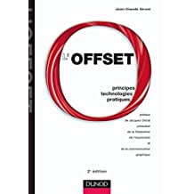 OFFSET (L')  2ÈME ÉDITION : PRINCIPES TECHNOLOGIES PRATIQUES