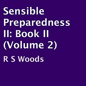 Sensible Preparedness II, Book II (Volume 2) Audiobook