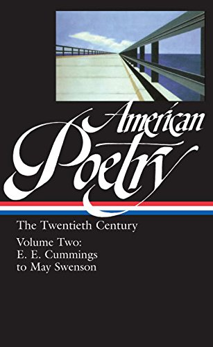 American Poetry : The Twentieth Century, Volume 2 : E.E. Cummings to May - Cumming Avenues The
