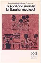 La sociedad rural en la España medieval (Historia): Amazon.es ...