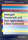Honeypot Frameworks and Their Applications: A New