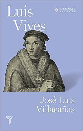Luis Vives de Jose Luis Villacañas