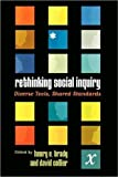 Rethinking Social Inquiry, Henry E. Brady and David Collier, 0742511251