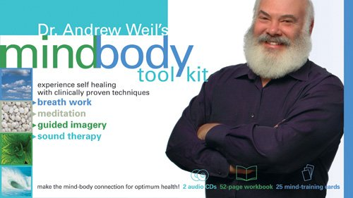 SoundsTrue Dr. Andrew Weil's Mind-Body Tool Kit