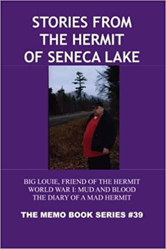 Stories From The Hermit Of Seneca Lake: Big Louie, Friend Of