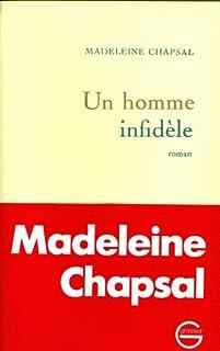 Un homme infidèle, Chapsal, Madeleine