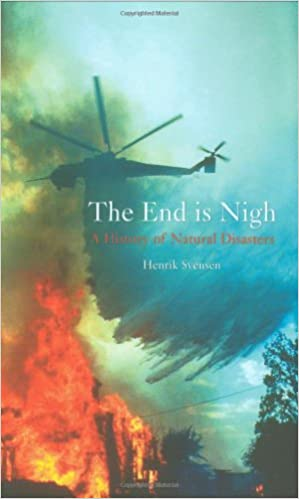 Download The End is Nigh: A History of Natural Disasters PDF, azw (Kindle)