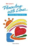 img - for Parenting With Love: Without Anger or Stress book / textbook / text book