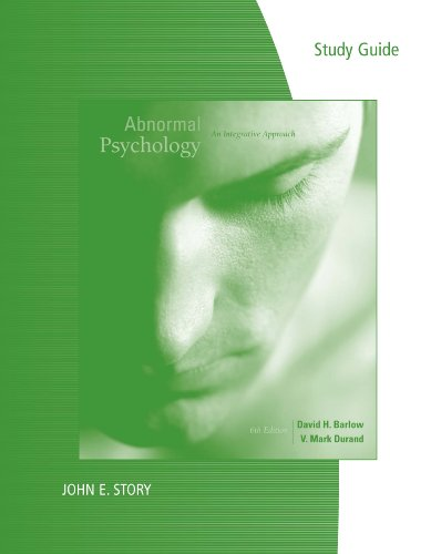 Study Guide for Barlow/Durand's Abnormal Psychology: An Integrative Approach, 6th Pdf