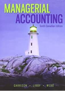 Managerial accounting ninth canadian edition carroll webb libby managerial accounting tenth canadian edition fandeluxe Gallery