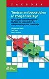 Zakboek Toetsen en Beoordelen in Zorg en Welzijn : Praktische Handleiding Voor Toetsen en Beoordelen in Competentiegericht Onderwijs, Verbeek, H. and Stuut, T., 9031384461